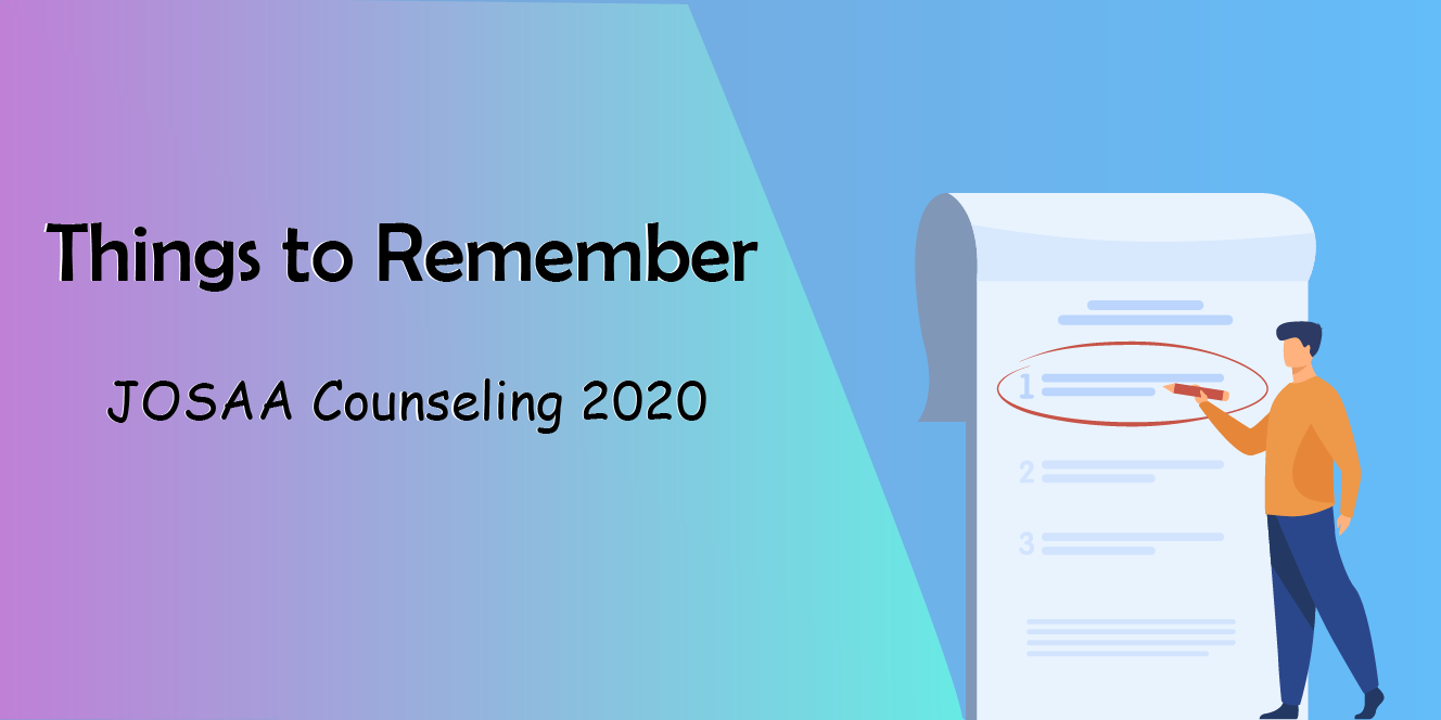 Things to remember while choice filling in JoSAA Counselling 2020