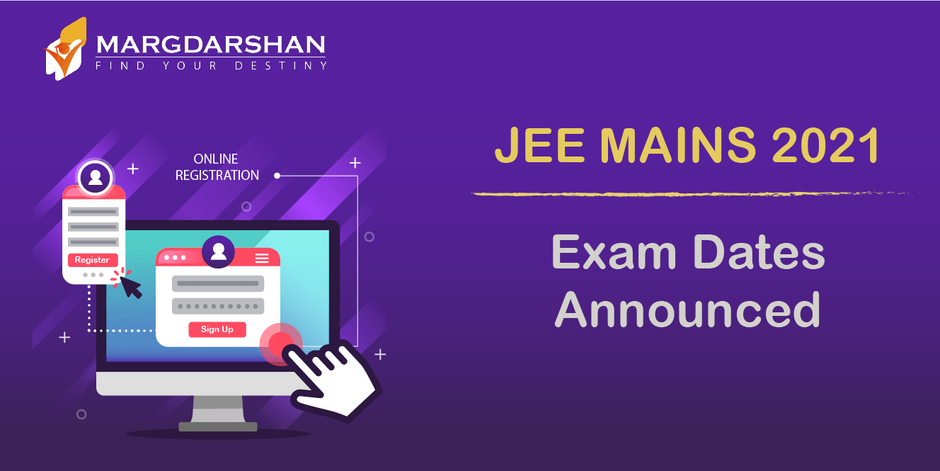 JEE Mains 2021: Exam Date Announced, Application (Started), Result Date, Exam Time of JEE 2021
