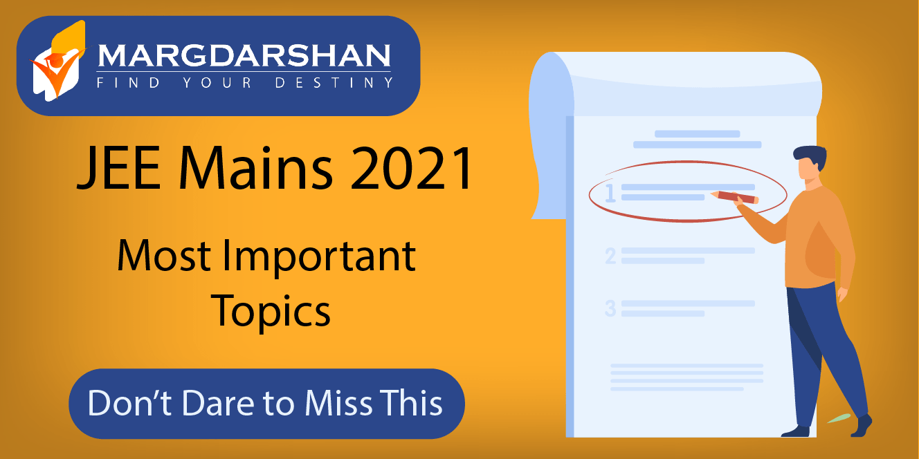 JEE Mains 2021 Most important topics
